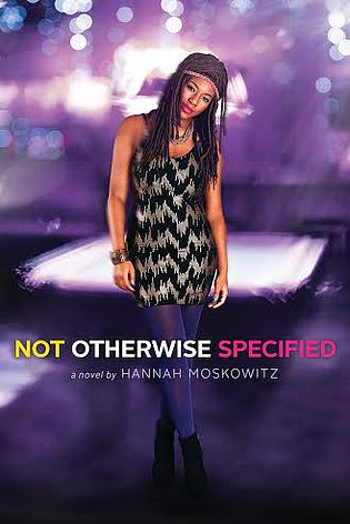 Backlist Book of the Month: <em>Not Otherwise Specified</em> by Hannah Moskowitz