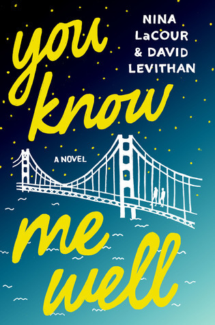 New Release Spotlight: <em>You Know Me Well</em> by Nina LaCour and David Levithan