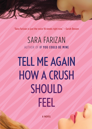 Backlist Book of the Month: <em>Tell Me Again How a Crush Should Feel</em> by Sara Farizan