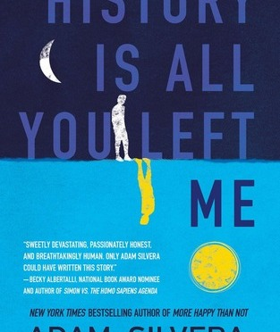 New Release Spotlight: <em>History is All You Left Me</em> by Adam Silvera