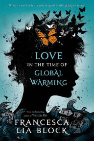 Backlist Book of the Month: <em>Love in the Time of Global Warming</em> by Francesca Lia Block