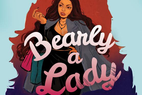 New Release Spotlight: <em>Bearly a Lady</em> by Cassandra Khaw