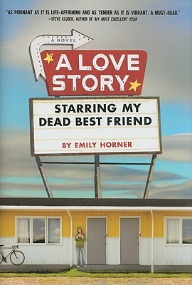 Backlist Book of the Month: <em>A Love Story Starring My Dead Best Friend</em> by Emily Horner