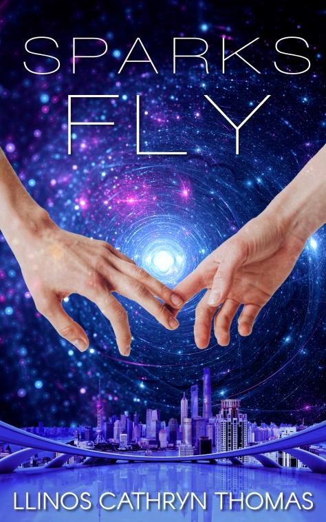 Sparks Fly Cover - Llinos Cathryn Thomas