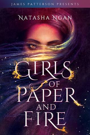 New Release Spotlight: <em>Girls of Paper and Fire</em> by Natasha Ngan