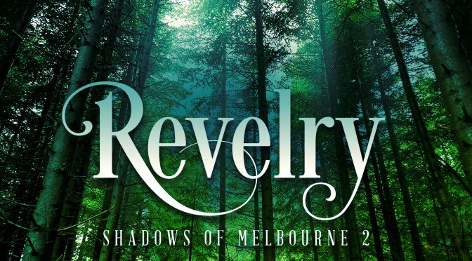 Cover and Excerpt Reveal: <em>Revelry</em> by Nicole Field