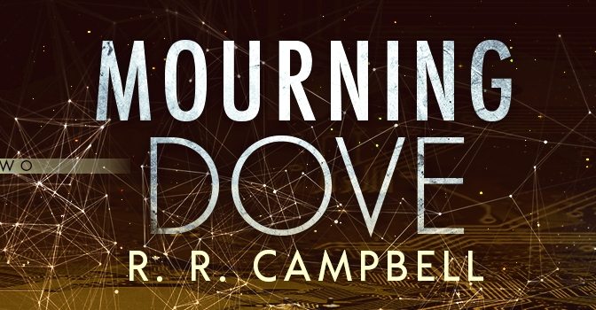Exclusive Cover Reveal: Mourning Dove by R.R. Campbell
