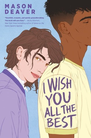 New Release Spotlight: <em>I Wish You All the Best</em> by Mason Deaver