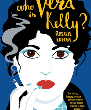 Backlist Book of the Month: <em>Who is Vera Kelly?</em> by Rosalie Knecht