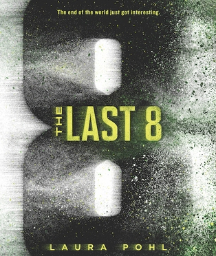 Backlist Book of the Month: <em>The Last 8</em> by Laura Pohl